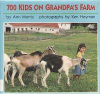 700 Kids on Grandpa's Farm