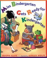 Miss Bindergarten Gets Ready for Kindergarten