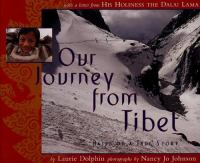 Our Journey From Tibet