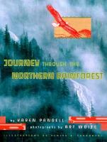 Journey Through the Northern Rainforest