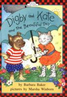 Digby and Kate and the Beautiful Day