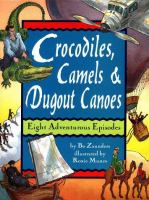 Crocodiles, Camels & Dugout Canoes