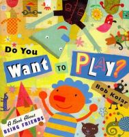 Do You Want to Play?