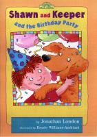 Shawn and Keeper and the Birthday Party
