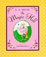 The Magic Hill