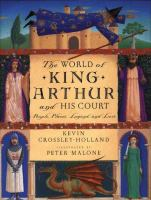 World of King Arthur and His Court