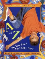 A To Z, Do You Ever Feel Like Me?