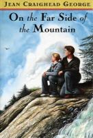 On the Far Side of the Mountain