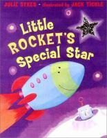 Little Rocket's Special Star