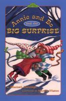 Annie and Bo and the Big Surprise