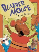 Blabber Mouse