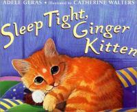 Sleep Tight, Ginger Kitten