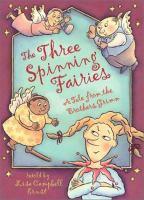 The Three Spinning Fairies