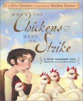 When the Chickens Went on Strike