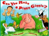 Can You Make A Piggy Giggle?