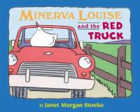 Minerva Louise and the Red Truck