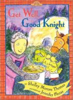 Get Well, Good Knight