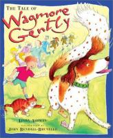 The Tale of Wagmore Gently