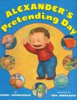 Alexander's Pretending Day
