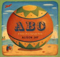 ABC : a child's first alphabet