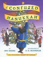 A confused Hanukkah : an original story of Chelm