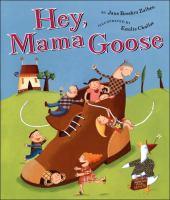 Hey, Mama Goose