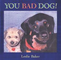 You Bad Dog!