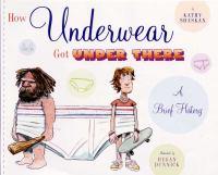 How Underwear Got Under There