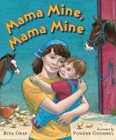Mama Mine, Mama Mine