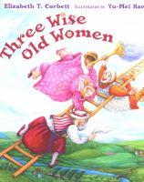 Three Wise Old Women