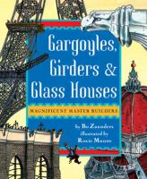Gargoyles, Girders, & Glass Houses