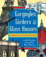 Gargoyles, Girders & Glass Houses