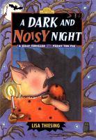 A Dark and Noisy Night