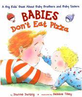 Babies Don't Eat Pizza