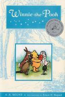 Winnie-the-Pooh, by A.A. Milne