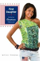 First daughter : extreme American makeover