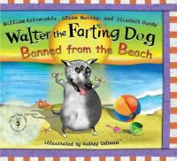 Walter the Farting Dog, Banned From the Beach