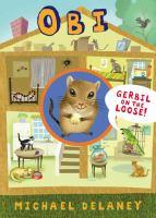 Obie, Gerbil on the Loose!