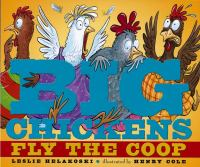 Big Chickens Fly the Coop