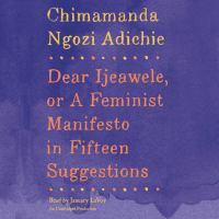 Media Cover for Dear Ljeawele, or a Feminist Manifesto in Fifteen [Audio Book]