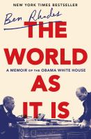World As It Is : A Memoir of the Obama White House