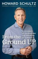 From the ground up : a journey to reimagine the promise of America