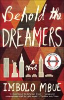 Cover of Behold the dreamers : a novel
