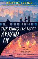 The Thing I'm Most Afraid of