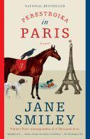Perestroika in Paris : A Novel