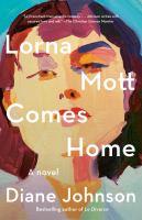 Lorna Mott Comes Home