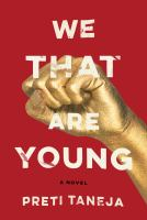 We that are young : a novel