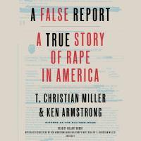 A false report a true story of rape in America
