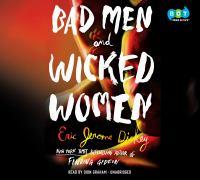Bad Men and Wicked Women (CD)