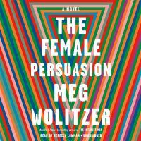 The Female Persuasion(Unabridged,CDs)